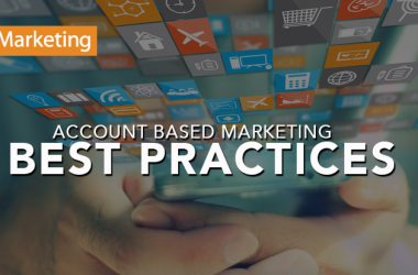 Account Based Marketing Best Practices