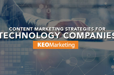 Top Five Content Marketing Strategies for Technology Companies
