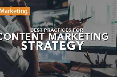 Best Practices for Content Marketing Strategy