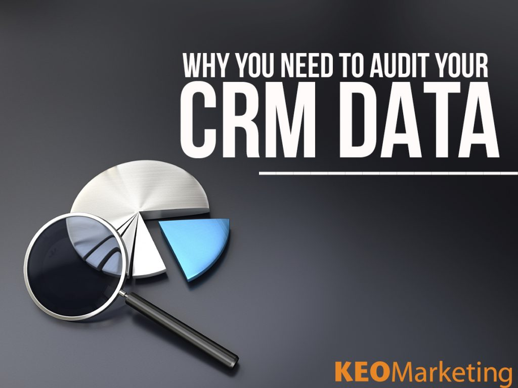 Audit Your CRM Data