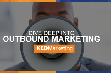 Dive Deep Into Outbound Marketing