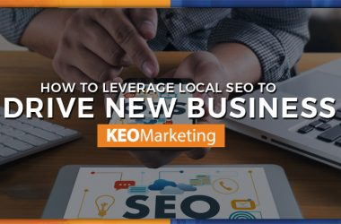 How to Leverage Local SEO to Drive New Business