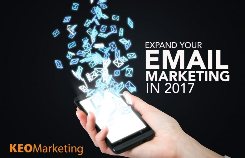 Expand Your Email Marketing in 2017