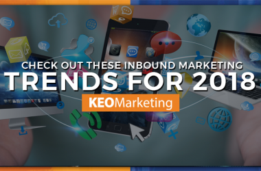 Inbound Marketing Trends for 2018