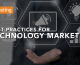 Best Practices for Technology Marketing