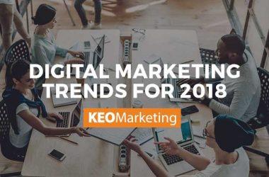 Digital Marketing Trends for 2018