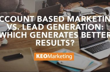 Account Based Marketing vs. Lead Generation: Which Generates Better Results?