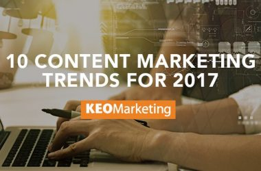 10 Content Marketing Trends for 2017