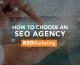 How to Choose an SEO Agency