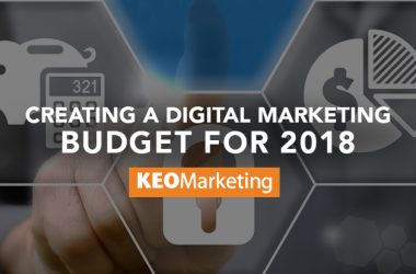 Creating a Digital Marketing Budget for 2018