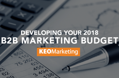 Developing a 2018 B2B Marketing Budget