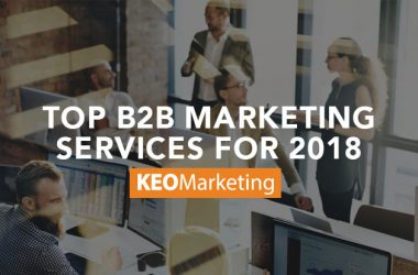 Top B2B Marketing Services for 2018