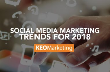 Social Media Marketing Trends for 2018