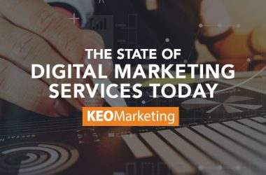 The State of Digital Marketing Services Today