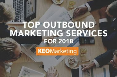 Top Outbound Marketing Services for 2018