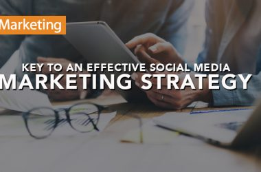 Keys to an Effective Social Media Marketing Strategy