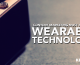 4 Reasons Why Content Marketing Must Adapt to Wearable Technology