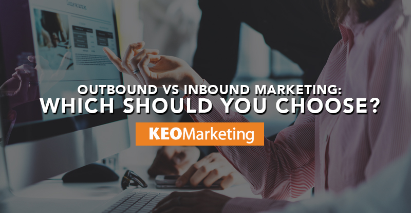 inbound marketing vs. outbound marketing