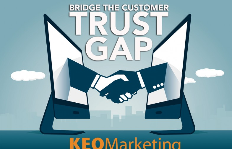 How to Bridge the Customer's Trust Gap