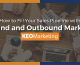 How Inbound and Outbound Marketing Fills Your Sales Pipeline