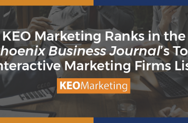 KEO Marketing Ranks in the Phoenix Business Journal's Top Interactive Marketing Firms List