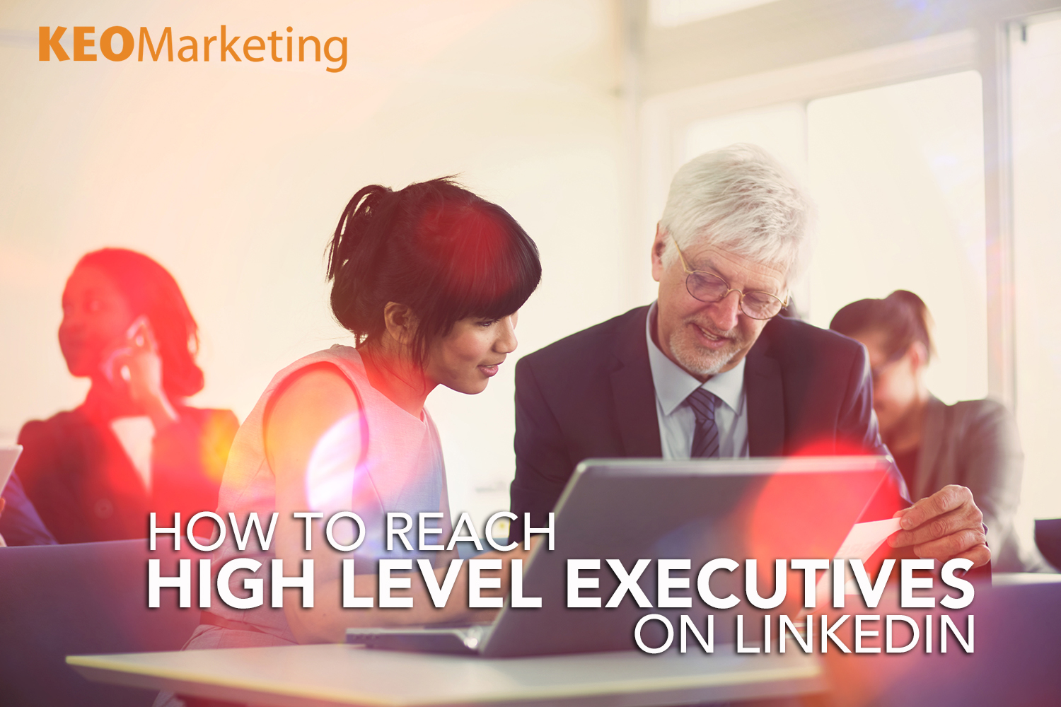 How to Reach Senior Executives on Linked In