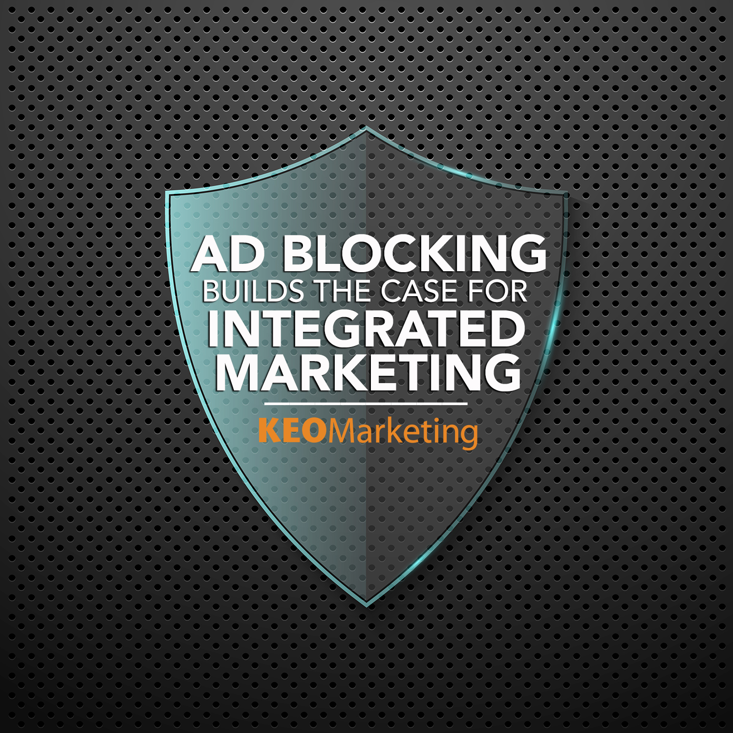 Growth in Ad Blockers: The Case for Integrated Marketing