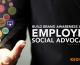 Build Brand Awareness with an Employee Social Advocacy Program