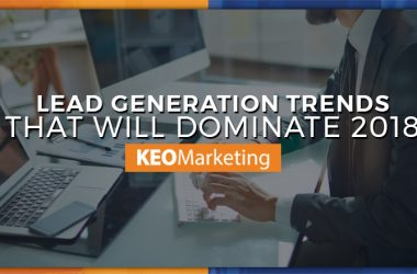 Lead Generation Trends for 2018