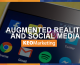 Augmented Reality and Social Media