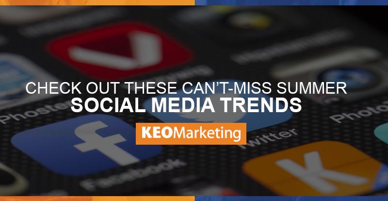 summer social media trends