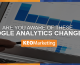Are You Aware of These Google Analytics Changes?