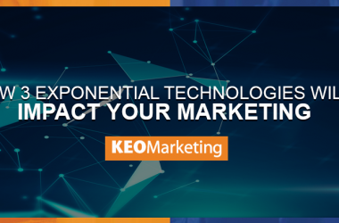How 3 Exponential Technologies Will Impact Your Marketing in 2018
