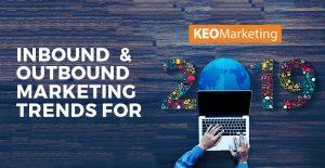 inbound and outbound marketing trends 2019